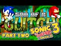 Sonic 3 & Knuckles Glitches (Part Two) - Son Of A Glitch - Episode 47