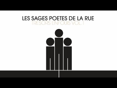 Les Sages Poètes de la Rue - Noble cause