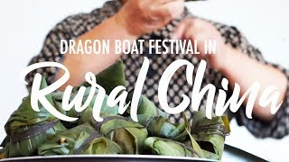 DRAGON BOAT FESTIVAL IN (RURAL) CHINA 2018