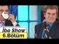 İbo Show - 6. Bölüm (Aydemir Akbaş - Bedirhan Gökçe - Cengiz Kurtoğlu - Mustafa Topaloğlu) (2002)