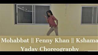 Mohabbat | Fenny Khan | Sunidhi Chauhan | Aishwarya Rai
