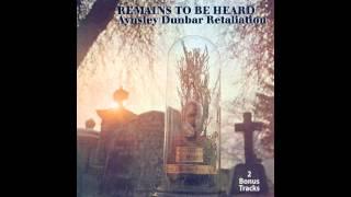 The Aynsley Dunbar Retaliation - Remains To Be Heard ( Full Album ) 1970
