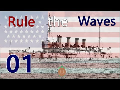 Rule the Waves | Let's Play USA - 01 - Starting Fleet