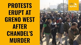 GreNo West residents protest against Chandel's murder