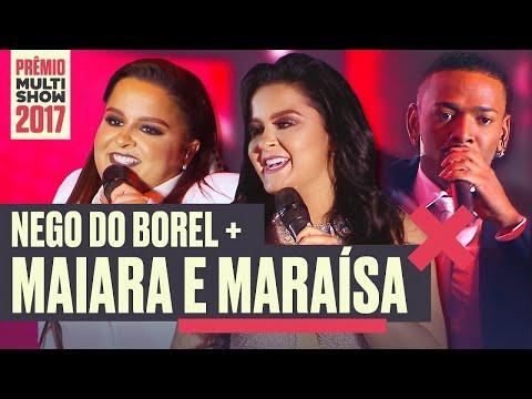 Esqueci como namora +Bengala e Crochê| Nego do Borel ft. Maiara & Maraísa | Prêmio Multishow 2017