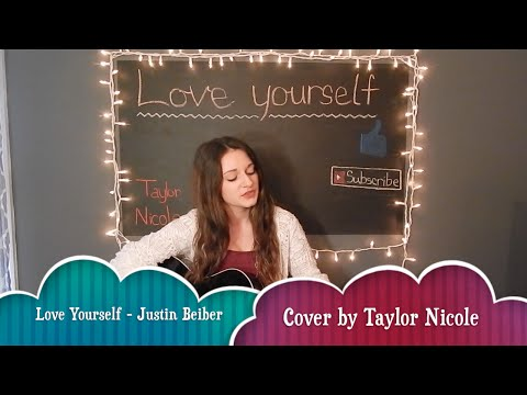 Love Yourself - Justin Beiber Cover