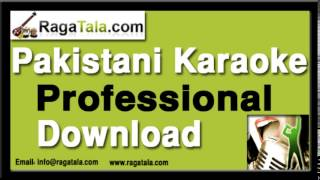 aaj jaane ki zid na karo pakistani karaoke track