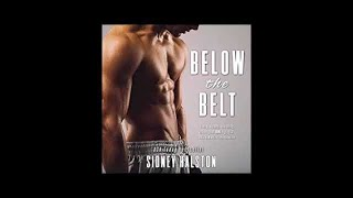 Below the Belt Worth the Fight Series Audiobook 3
