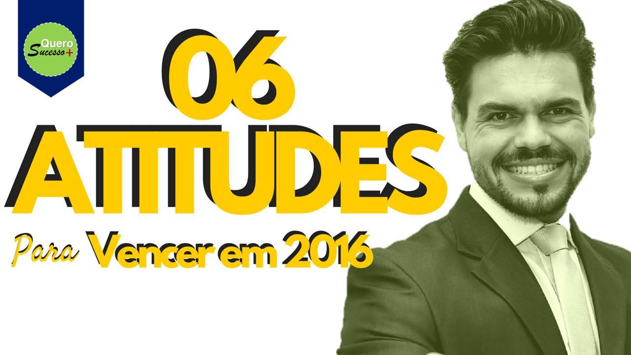 Atitudes Vencedoras Para O Ano De 2017 Palestrante Motivacional E Vendas Janderson Santos