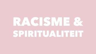 Racisme & spiritualiteit
