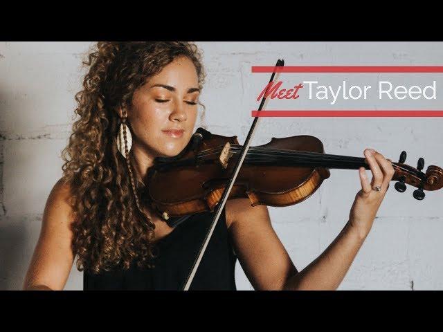 Meet Taylor Reed