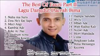 The  Best Fauzi Bima Part II   Lagu Dangdut Bima Dompu