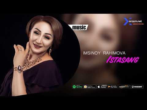 Imsinoy Rahimova - Istasang | Имсиной Рахимова - Истасанг (music version)