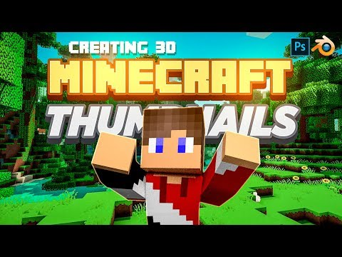 Creating 3D Minecraft Character Series Thumbnails