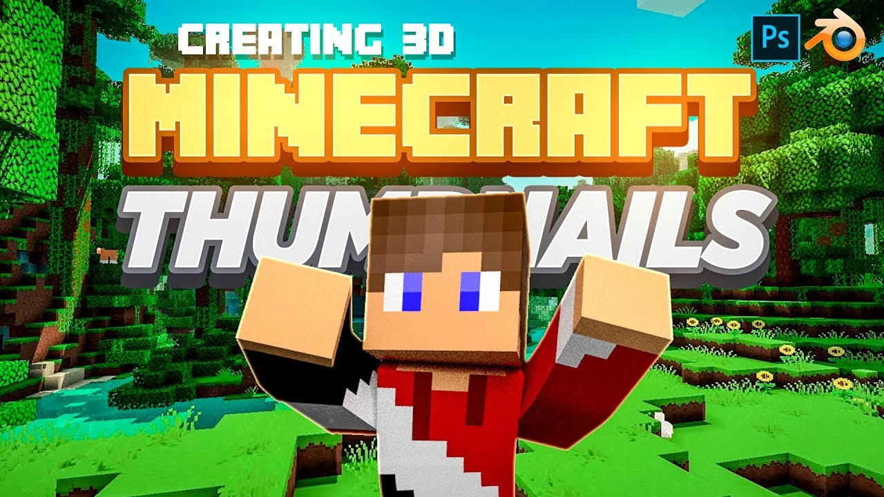 Creating 8D Minecraft Character Series Thumbnails
