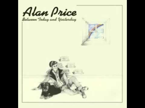 Alan Price Between Today and Yesterday