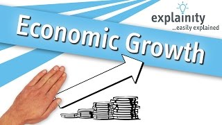 Economic Growth explained (explainity® explainer video)