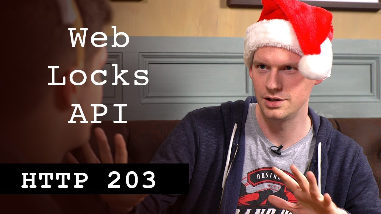 Web Locks API - HTTP203 Advent