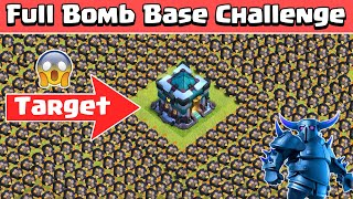 Full Bomb Base Challenge | Who Can Survive This | Clash of Clans | Gameplay | COC