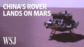 China's Zhurong Rover Lands on Mars | WSJ