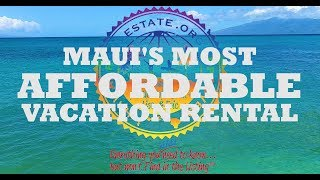 Maui Vacation Rentals - Aina Nalu ~ Call 808-298-2030