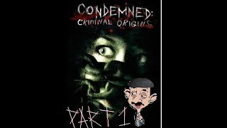 Condemned Part 1 (Horror Game)
