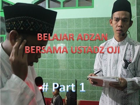Belajar Adzan bersama Ustadz Oji
