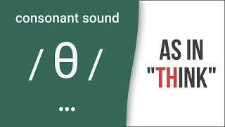 'TH': Consonant Sound / θ / As In