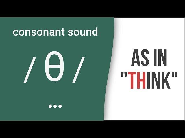 "'TH': Consonant Sound /θ/ as in ""think""- American English Pronunciation"