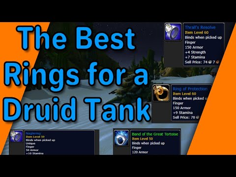 The Best Rings For A Druid Tank - Get The Armor!