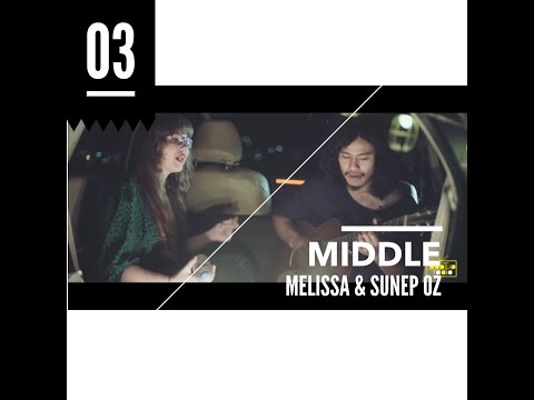 DJ Snake - Middle Feat. Bipolar Sunshine (Sunep OZ & Melissa)