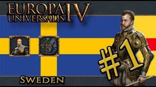 Let's Play Europa Universalis IV – Golden Century - Sweden –King of the North is Not OP! - Part 1