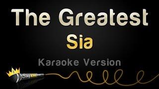 Sia - The Greatest (Karaoke Version)
