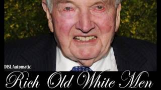 """""""Rich Old White Men"""" by DISL Automatic (Prod. by Young Forever)"""