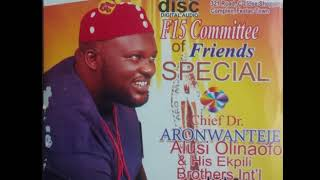 Aronwanteje - F15 Committee Of Friends Special - Nigerian Highlife Music