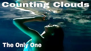 Counting Clouds - The Only One