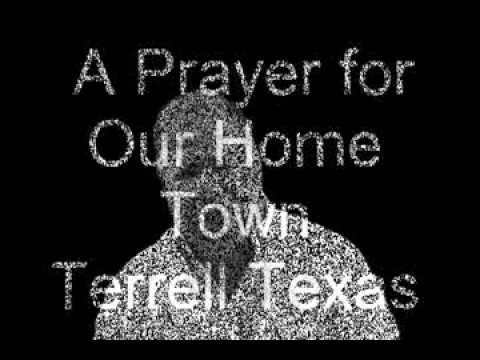 Prayer for our home town, Terrell Texas