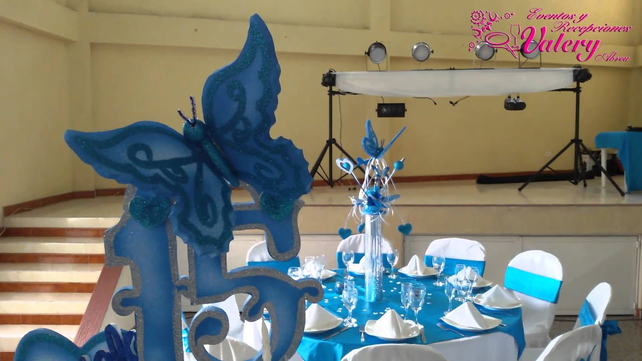 Fiesta 15 a os decoraci n mariposas azules youtube for Decoracion para quince anos