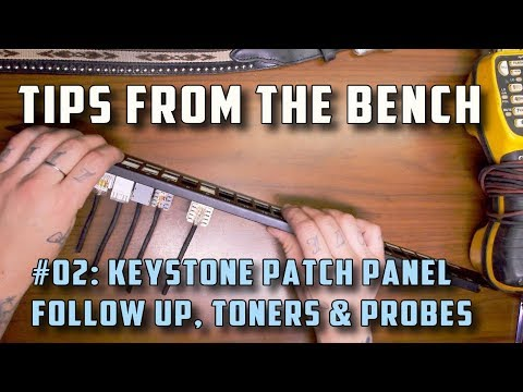 #032: Keystone Patch Panel follow up / Intro to Toners and Probes
