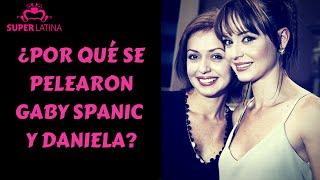 ¿Por qué se pelearon Gaby Spanic y Daniela? - Gabriela Natale