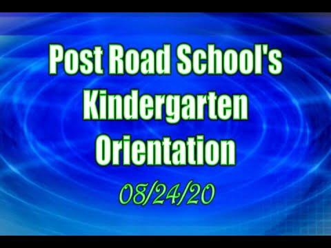 Post Road School's Kindergarten Orientation - August 24, 2020