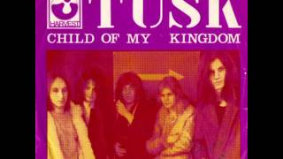 Tusk -  Child of my kingdom - Caroline 1970 Heavy rock