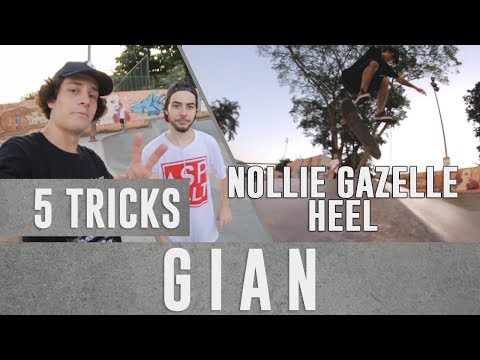 5 tricks - Gianlucca Zanardi - NOLLIE GAZELLE HEEL??