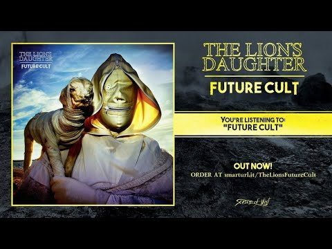 The Lion's Daughter - Future Cult