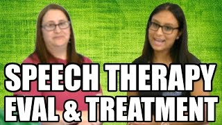 Speech Therapy Evaluation and Treatment Process
