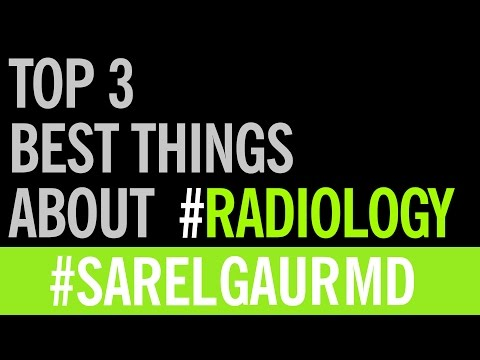 Top 3 Best Things About Radiology