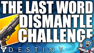Destiny: LAST WORD PvP Dismantle Challenge / Upside Down Controller (Exotic Wager Ep4)