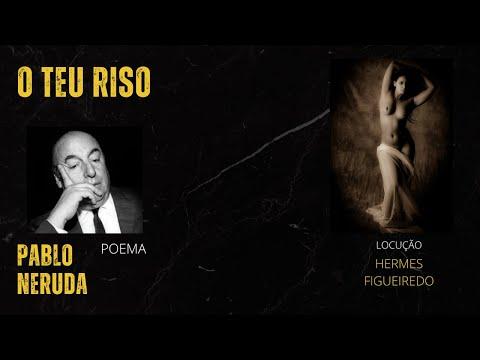 """#Poesia """"O Teu Riso"""" [Pablo Neruda]"""