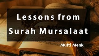 Lessons From Surah Mursalaat - Mufti Menk   17 July 2016  