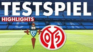 Highlights | Celta Vigo - 1. FSV Mainz 05 | Testspiel